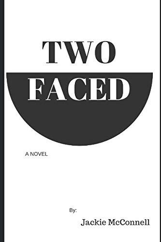 Two-Faced: A Novel