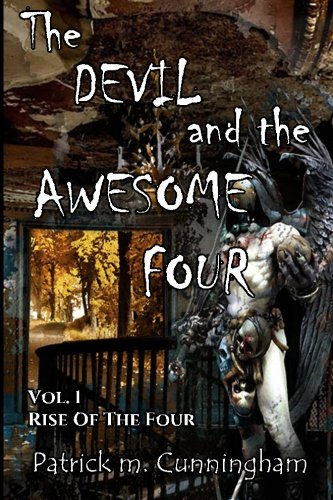 Rise of the Four (The Devil and the Awesome Four)