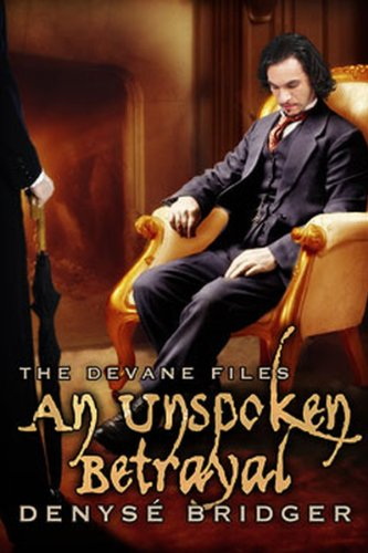 An Unspoken Betrayal (The Devane Files Book 2)