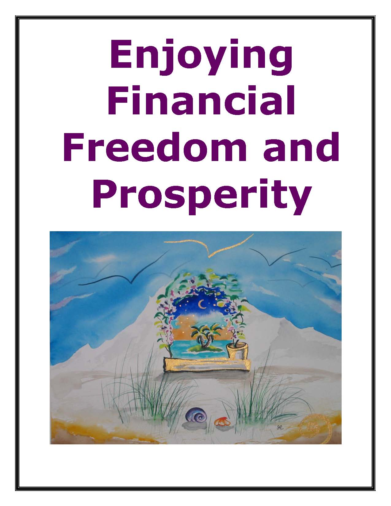 Enjoying Financial Freedom and Prosperity