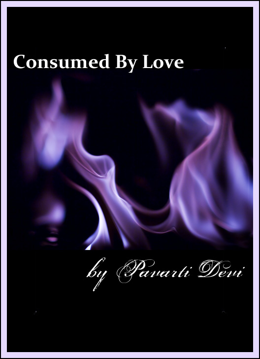 Consumed By Love