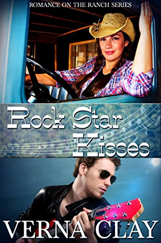 Rock Star Kisses (Romance on the Ranch Book 6)