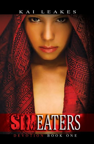 Sin Eaters: Devotion Book One
