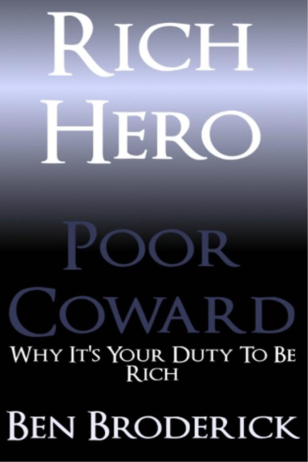 Rich Hero, Poor Coward