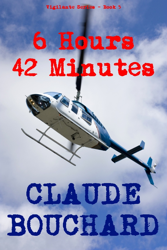 6 Hours 42 Minutes (VIGILANTE Series - Book 5)