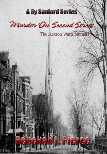 Murder on Second Street: The Jackson Ward Murders (Sy Sanford Series)