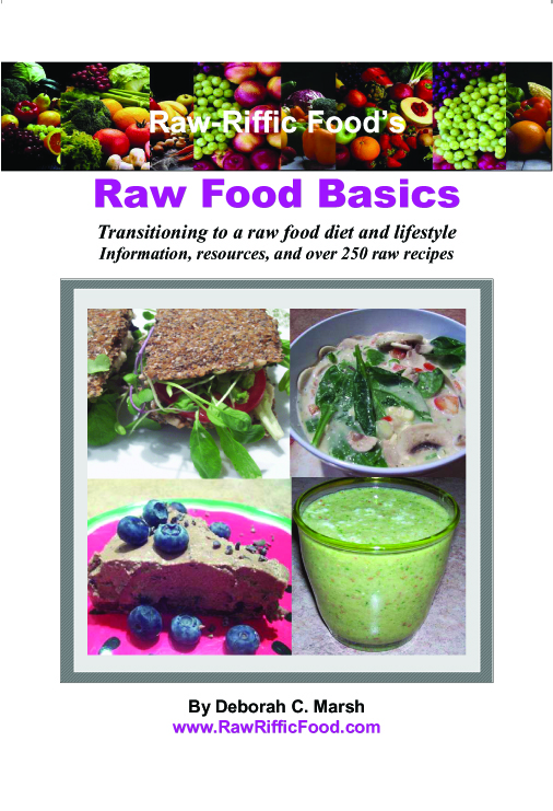 Raw-Riffic Food's Raw Food Basics