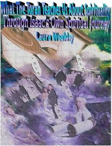What The Torah Teaches Us About Spirituality/ Through Isaac's Own Spiritual Journey