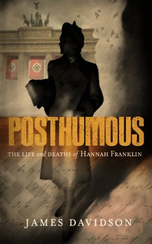 Posthumous - The Life and Deaths of Hannah Franklin