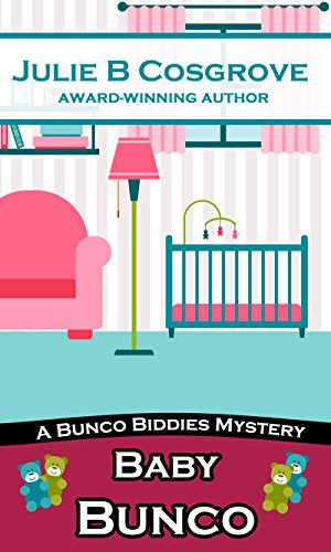 Baby Bunco (Bunco Biddies Mystery Book 2)