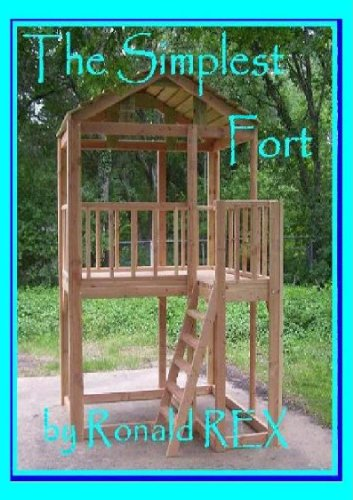 The Simplest Fort (Fort Guidebook Book 1)