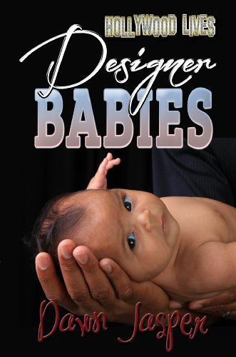 Designer Babies (Hollywood Lives)