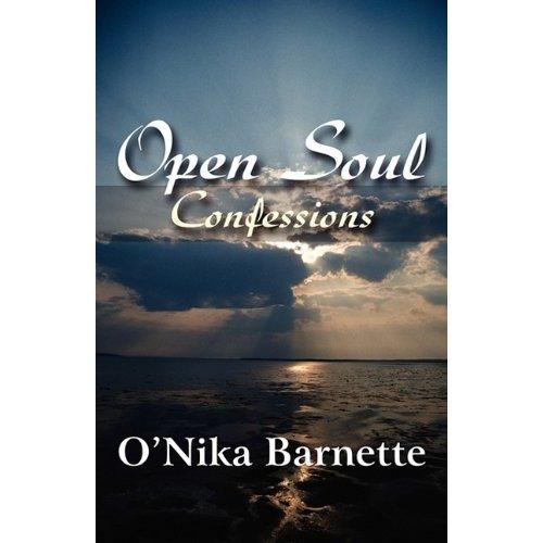 Open Soul:  Confessions