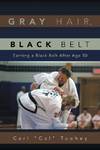 Gray Hair, Black Belt: Earning a Black Belt After Age 50