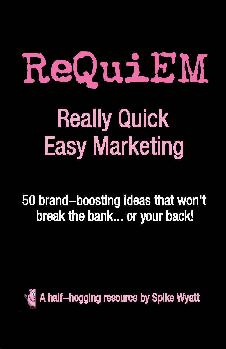 ReQuiEM: Really Quick Easy Marketing