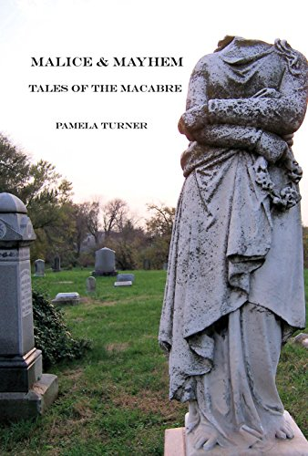 Malice and Mayhem: Tales of the Macabre