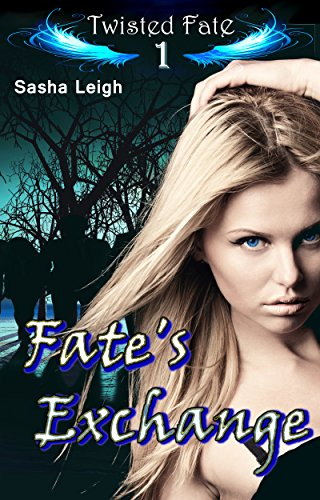 Fate's Exchange (Twisted Fate Book 1)