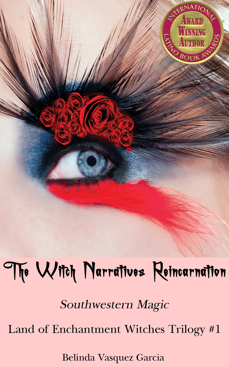 The Witch Narratives Reincarnation: Land of Enchantment #1 (AWARD WINNING Witches Trilogy)