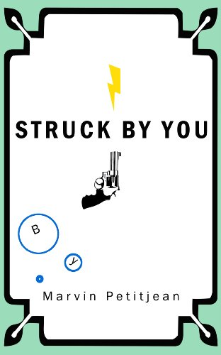 STRUCK BY YOU