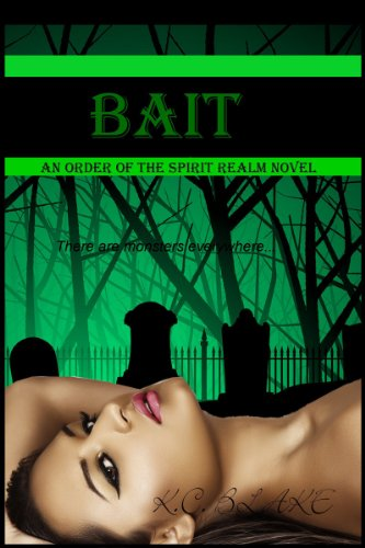 Bait (Order of the Spirit Realm)