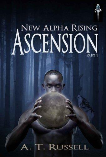 New Alpha Rising: Ascension Part I