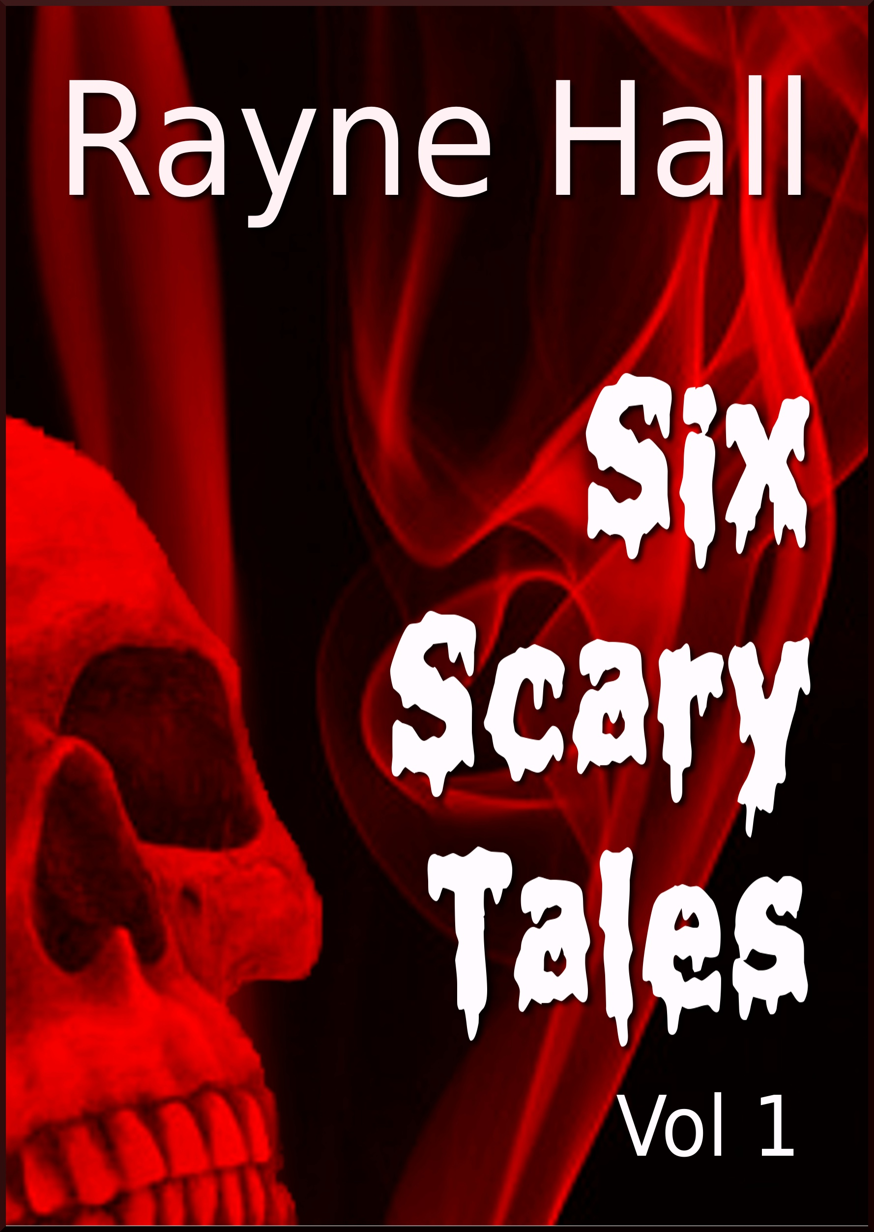 Six Scary Tales Vol 1