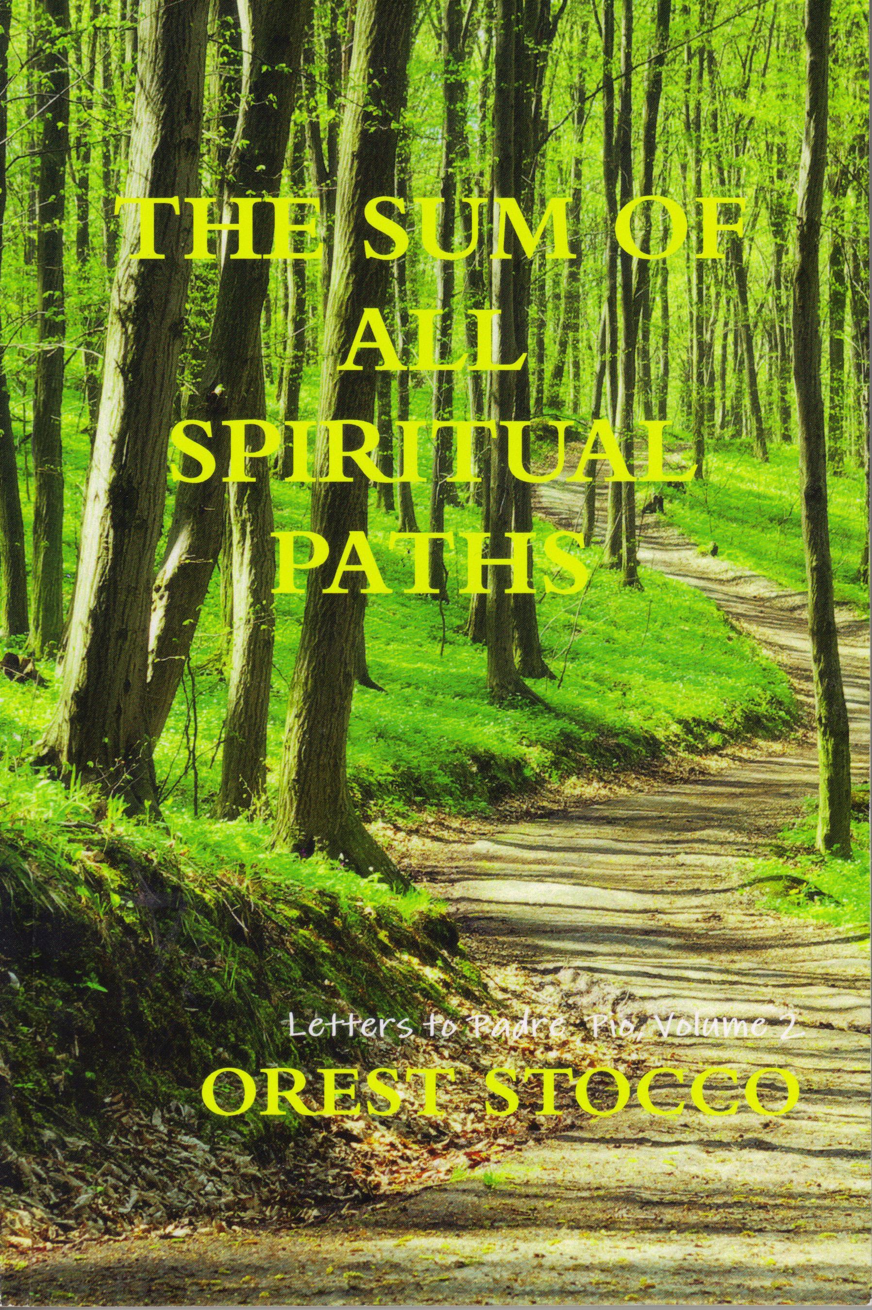 The Sum of All Spiritual Paths