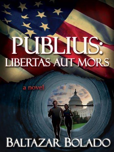Publius: Libertas Aut Mors