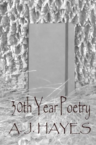 30th Year Poetry