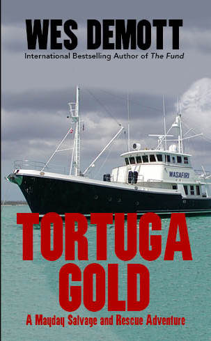 Tortuga Gold, A Mayday Salvage and Rescue Adventure
