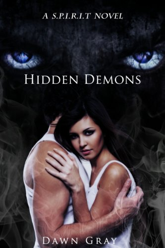 Hidden Demons (S.P.I.R.I.T. Series Book 3)