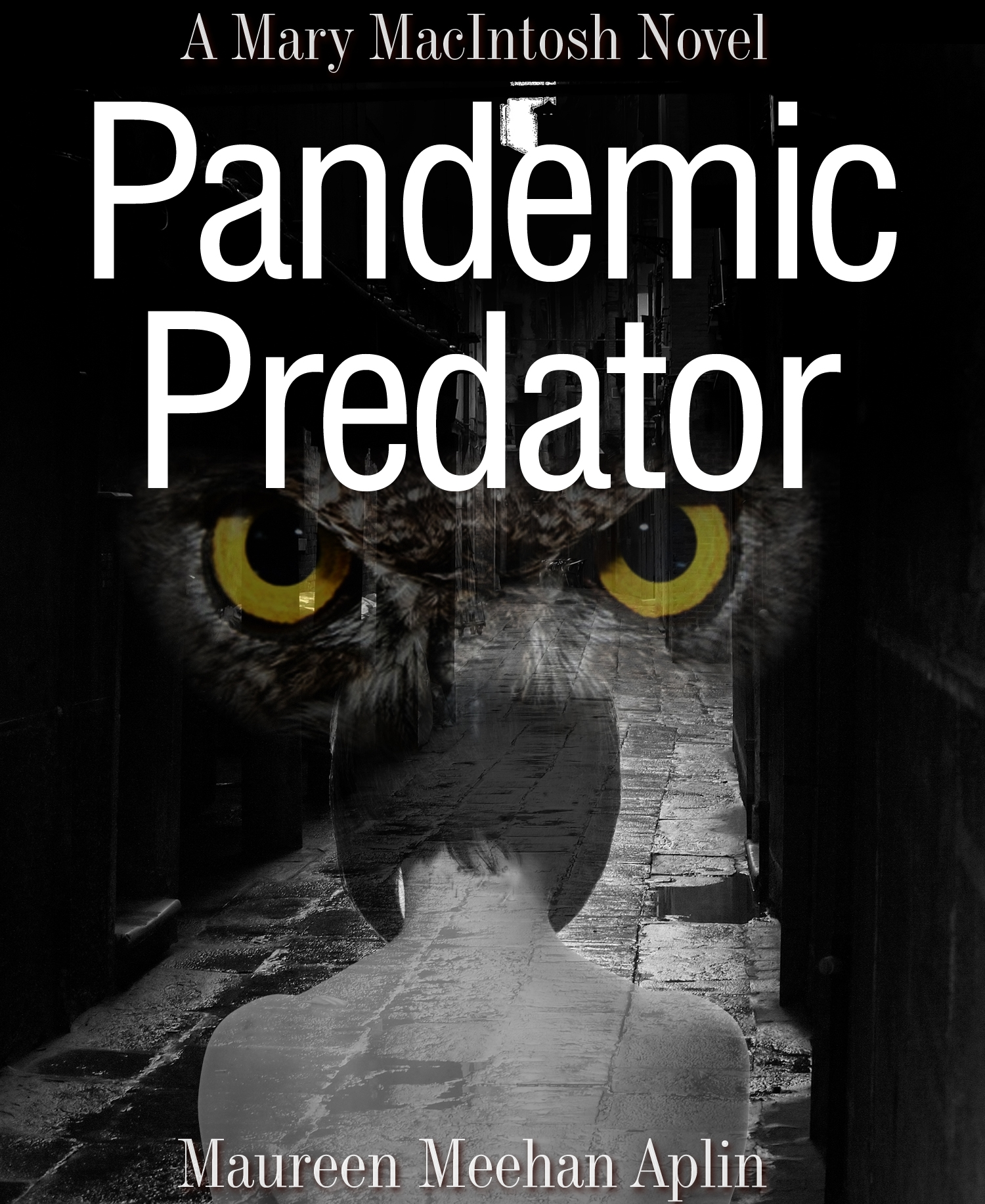 Pandemic Predator, a Mary MacIntosh novel