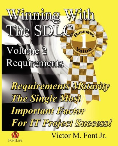 Winning With The SDLC: Requirements