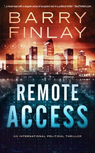Remote Access: An International Political Thriller (Marcie Kane Book 3)