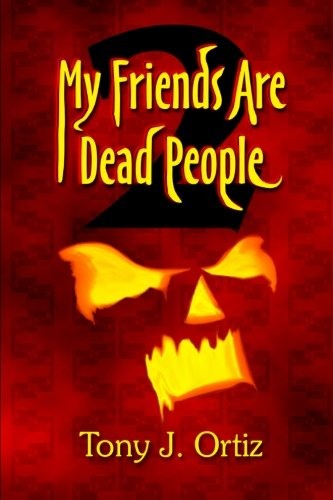 My Friends Are Dead People 2 (Volume 2)
