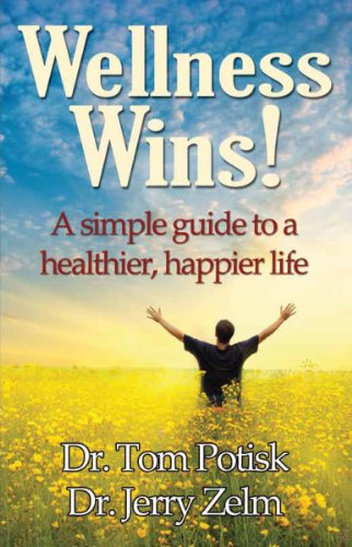 Wellness Wins: A Simple Guide to a Happier, Healthier Life