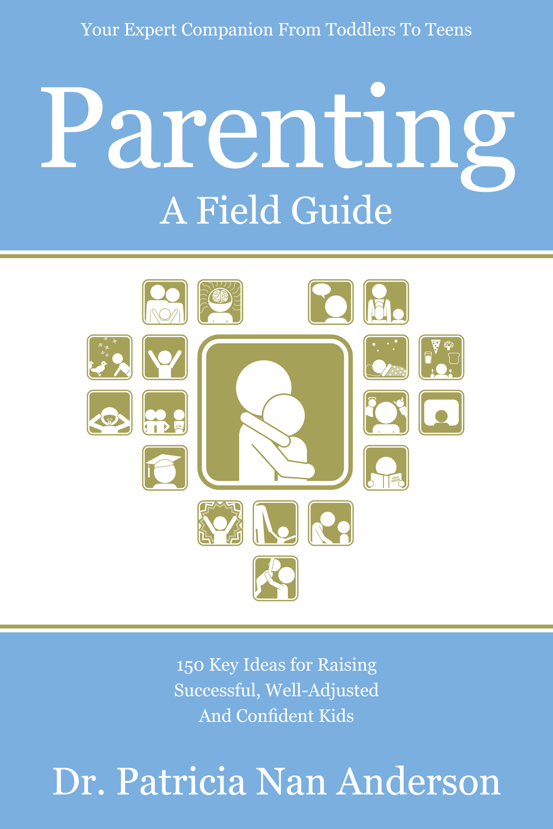 Parenting: A Field Guide
