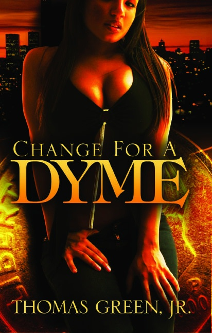 Change for a Dyme