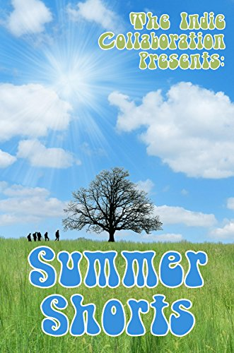 Summer Shorts (The Indie Collaboration Presents Book 5)