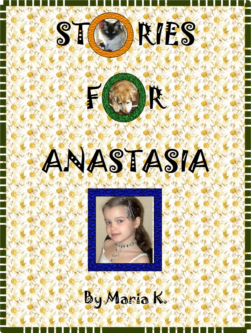 Stories for Anastasia