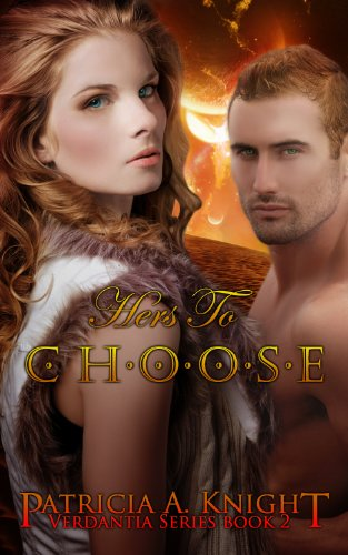 Hers To Choose (Verdantia Book 2)