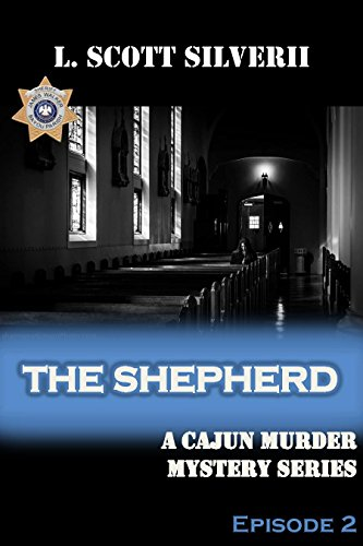 The Shepherd: A Cajun Murder Mystery Series