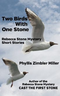 Two Birds With One Stone: Rebecca Stone Mystery Short Stories