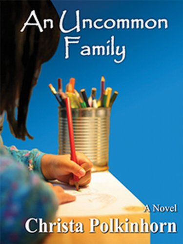 An Uncommon Family (Family Portrait, Book One)