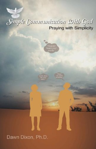 Simple Communication With God
