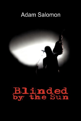 Blinded by the Sun