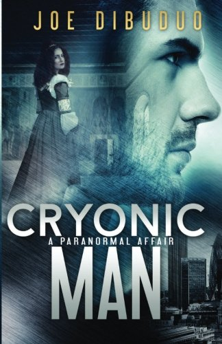 Cryonic Man: A Paranormal Affair