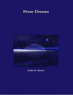 Prose Dreams