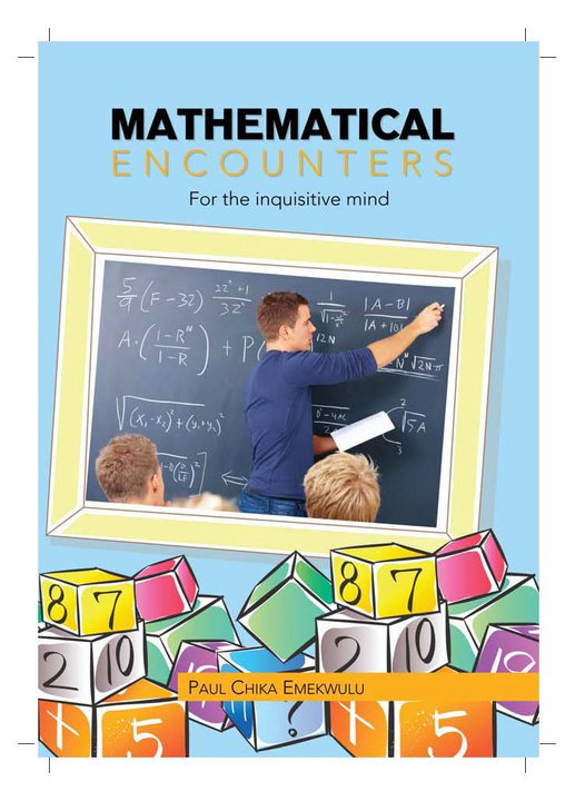 Mathematical Encounters for the Inquisitive Mind