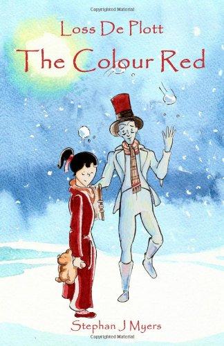 Loss De Plott & The Colour Red: 1 (The Book Of Dreams)